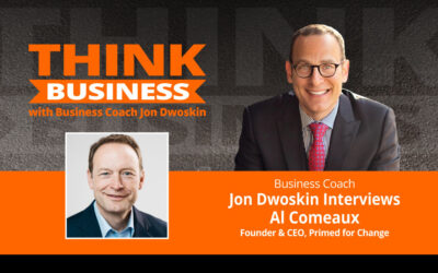 THINK Business Podcast: Jon Dwoskin Talks with Al Comeaux