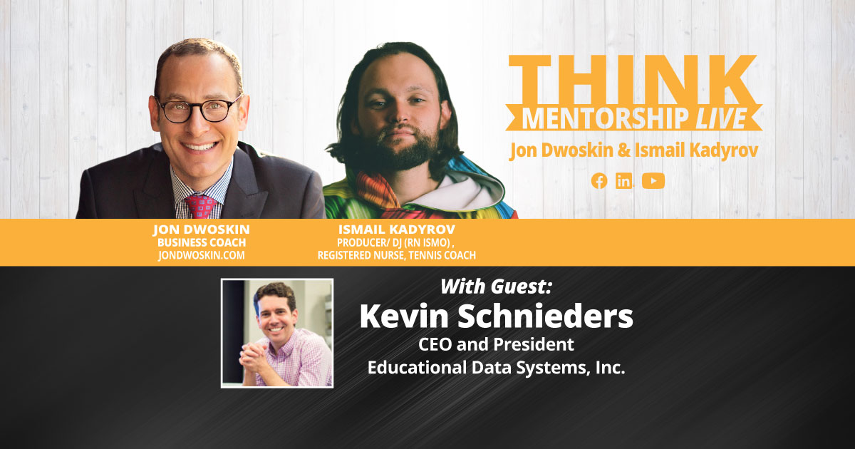 THINK Mentorship LIVE: Jon Dwoskin and Ismail Kadyrov Talk with Kevin Schnieders