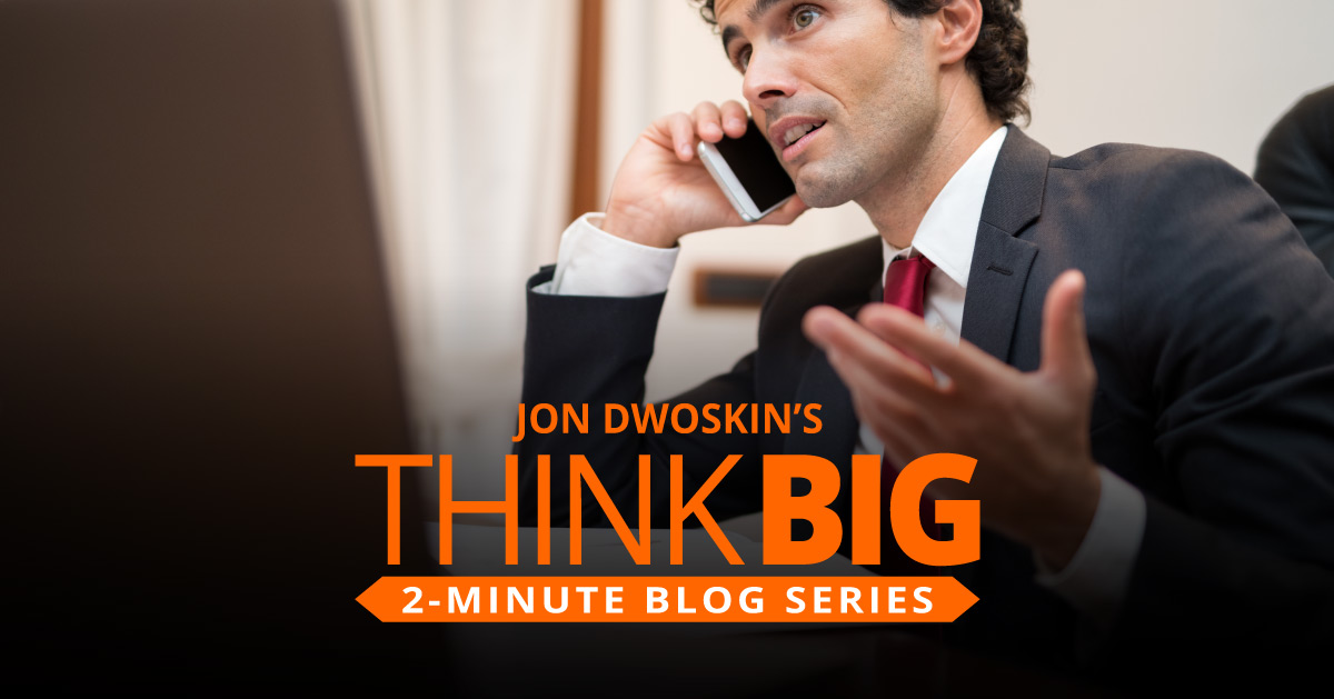 THINK Big 2-Minute Blog: Warm Up Those Cold Calls