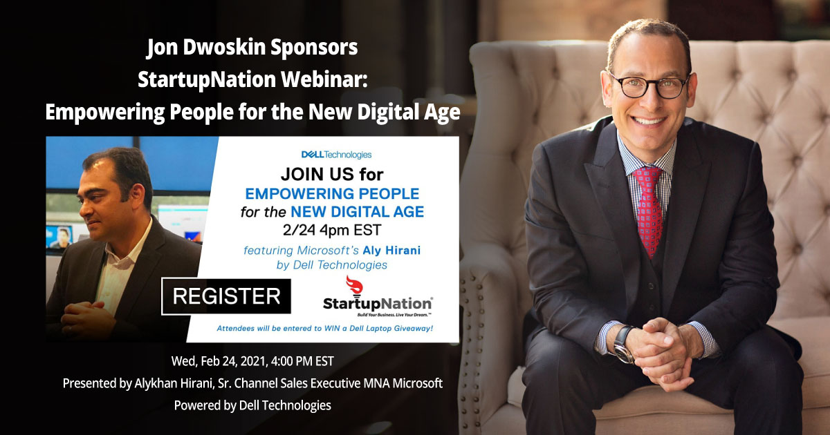 Jon Dwoskin Sponsors StartupNation Webinar: Empowering People for the New Digital Age
