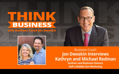 THINK Business Podcast: Jon Dwoskin Talks with Kathryn and Michael Redman