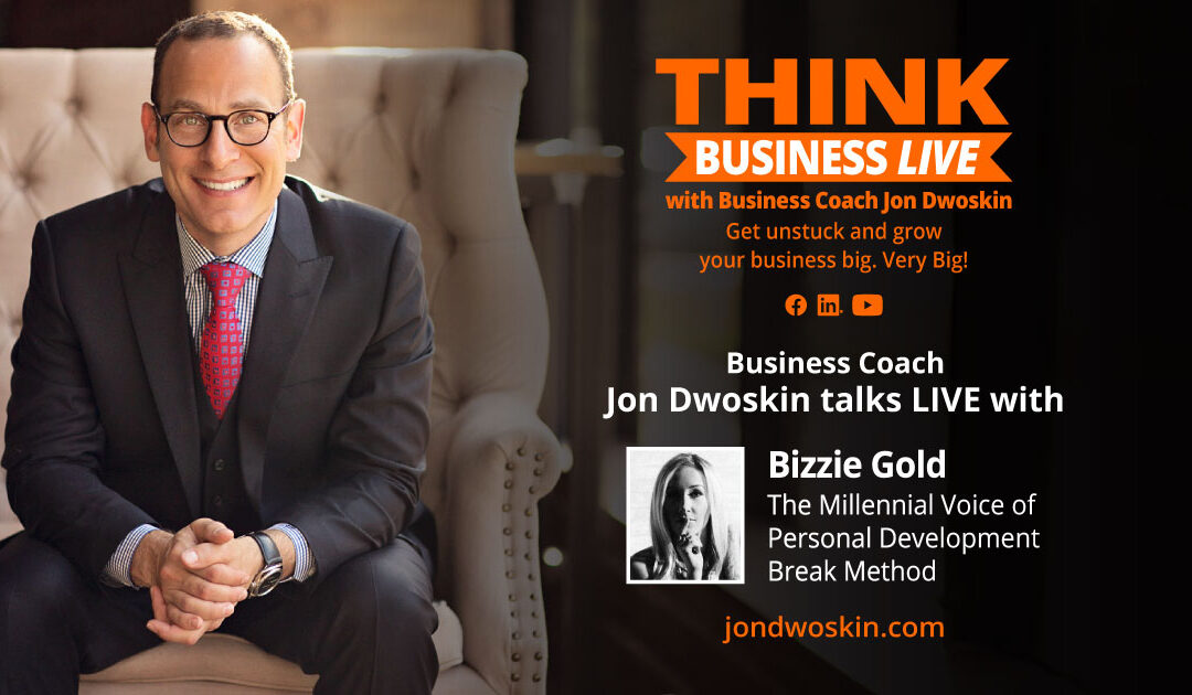 THINK Business LIVE: Jon Dwoskin Talks with Bizzie Gold