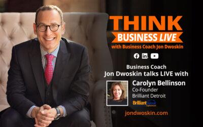 THINK Business LIVE: Jon Dwoskin Talks with Carolyn Bellinson