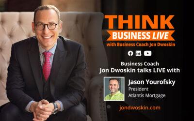 THINK Business LIVE: Jon Dwoskin Talks with Jason Yourofsky