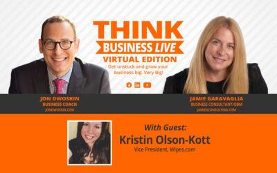 THINK Business LIVE – Virtual Edition: Jon Dwoskin and Jamie Garavaglia Talk with Kristin Olson-Kott