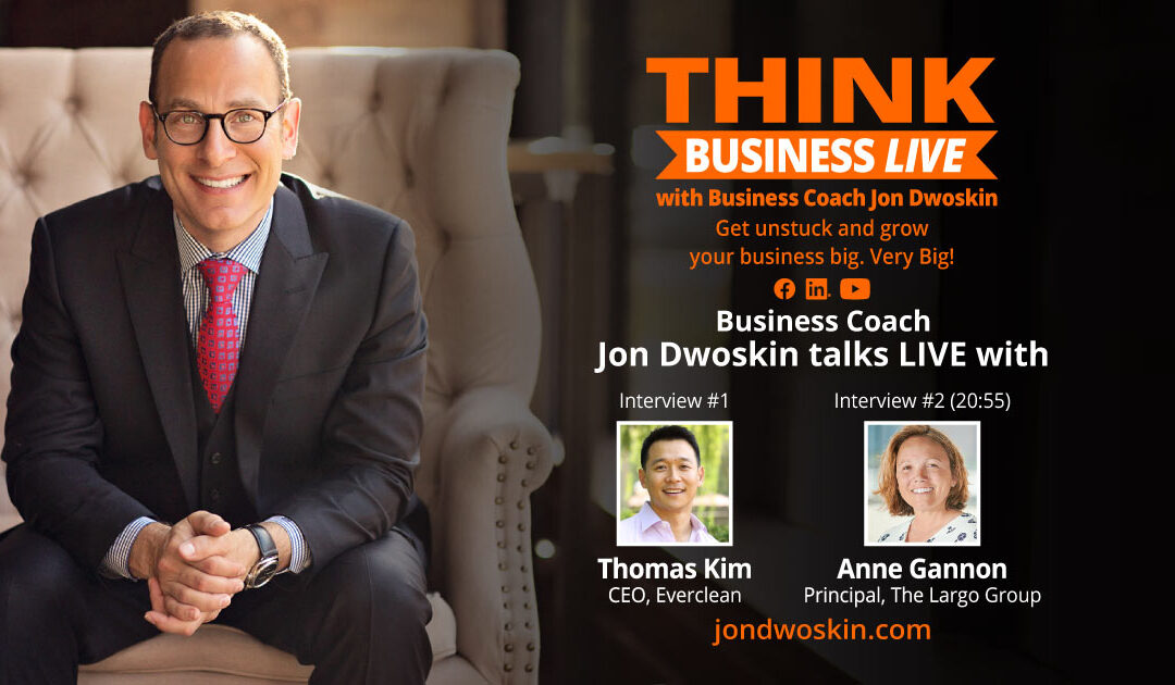 THINK Business LIVE: Jon Dwoskin Talks with Thomas Kim and Anne Gannon
