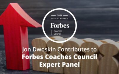 Jon Dwoskin Contributes to Forbes Coaches Council Expert Panel: 13 Ways To Find The Right Roles For Employees Who Deserve Promotions