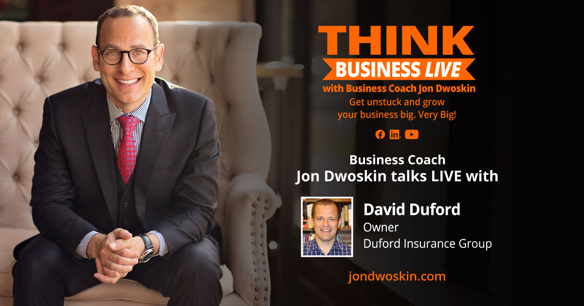 THINK Business LIVE: Jon Dwoskin Talks with David Duford
