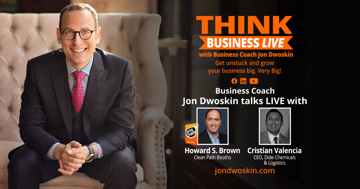 THINK Business LIVE: Jon Dwoskin Talks with Howard Brown and Cristian Valencia