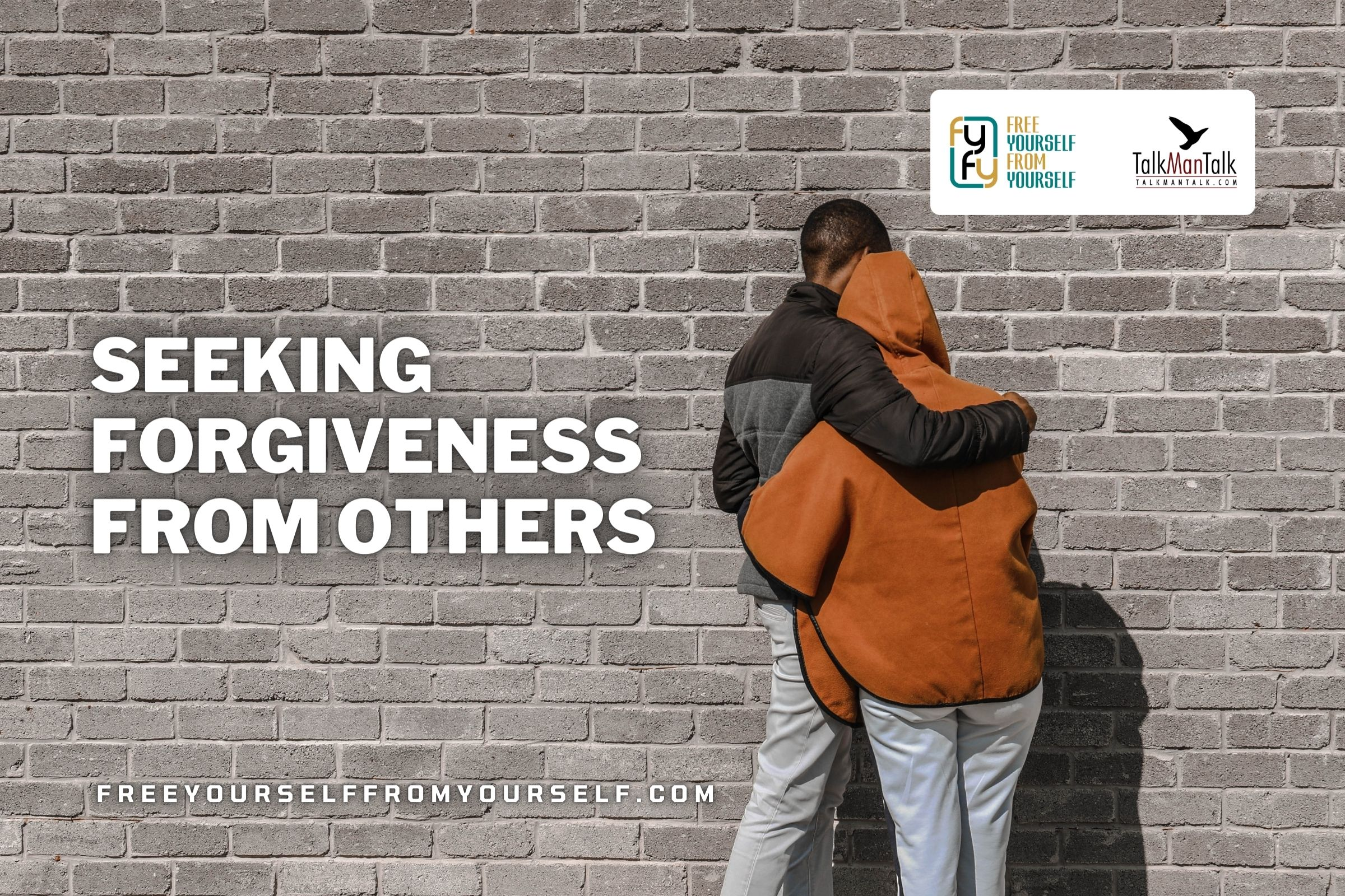 SEEKING FORGIVENESS FROM OTHERS
