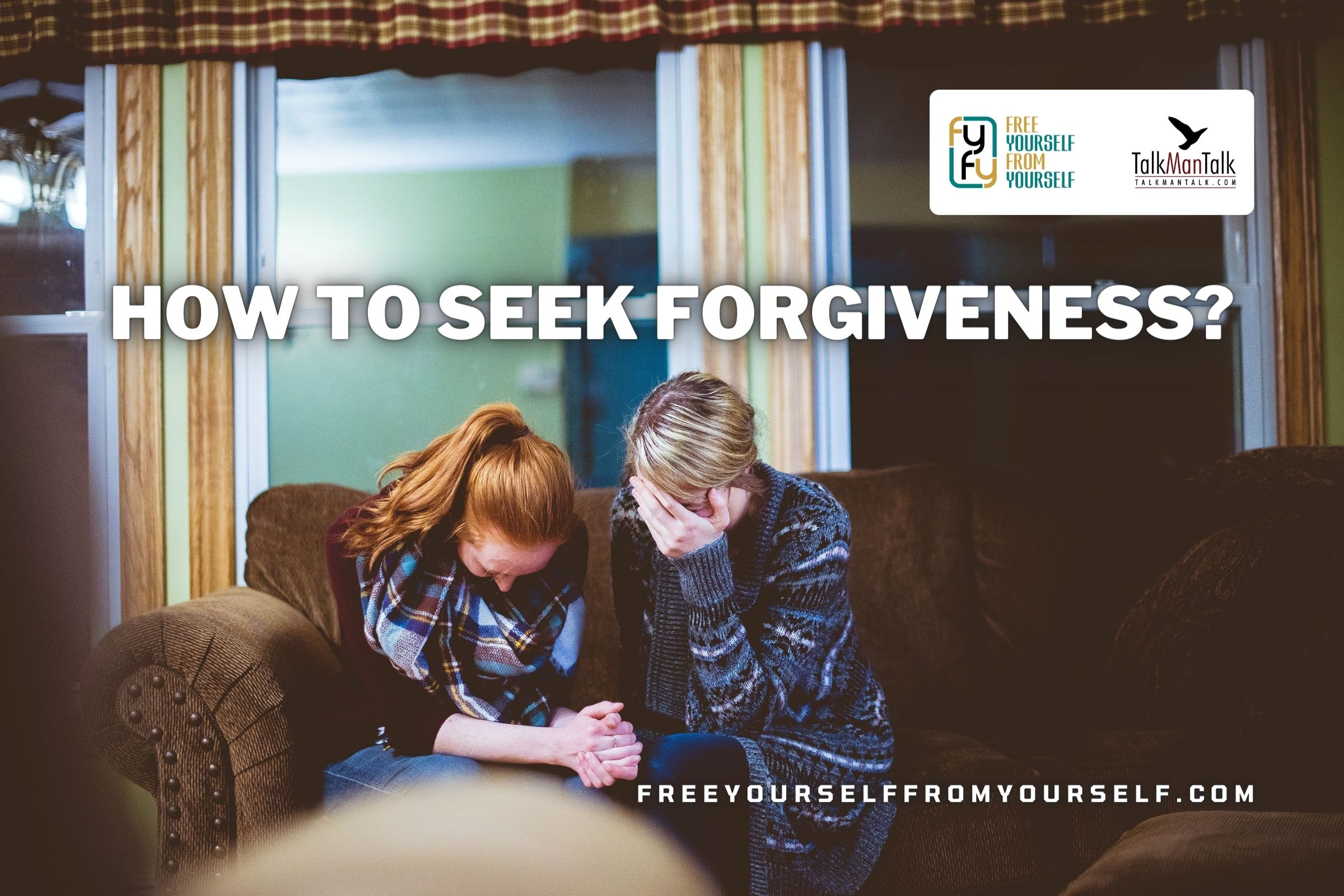 How to seek forgiveness from others