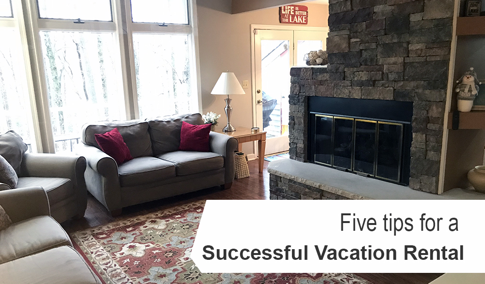 Five Tips for a Successful Vacation Rental