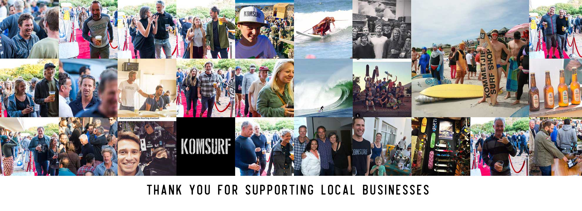 Komsurf Journal: Support Local Business