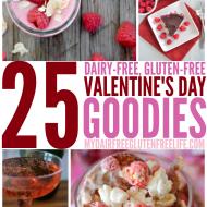25 Valentine's Day Goodies Recipes, Gluten-Free Dairy-Free