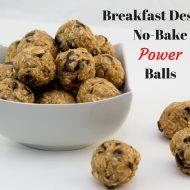 Breakfast Dessert No Bake Power Balls
