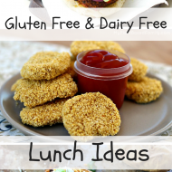 Lunch Ideas Gluten and Dairy Free