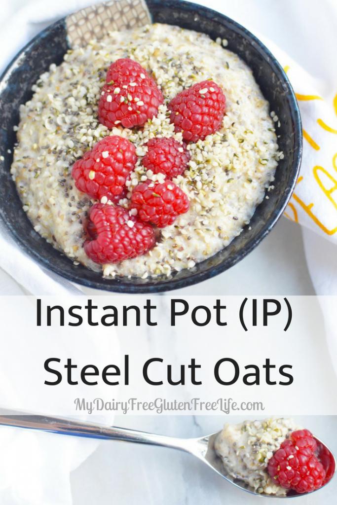 Instant Pot (IP) Steel Cut Oats