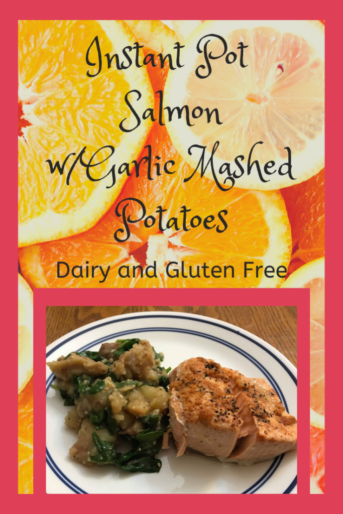 Instant Pot Salmon with Garlic Mashed Potatoes