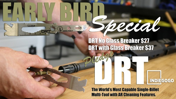The DRT Down Range Tool Early Bird Specials
