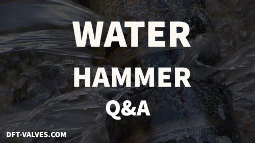 water hammer Q&A