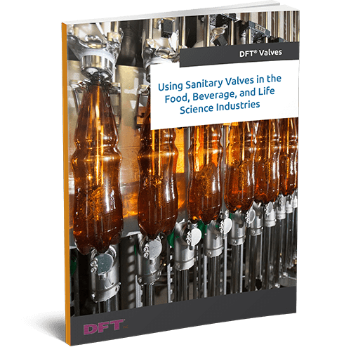 Using Sanitary Valves in Food, Beverage, and Life Science Industries