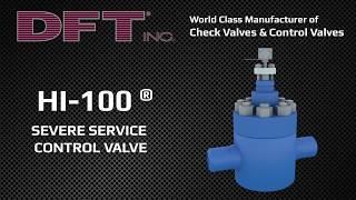 Hi-100 Severe Service Control Valve