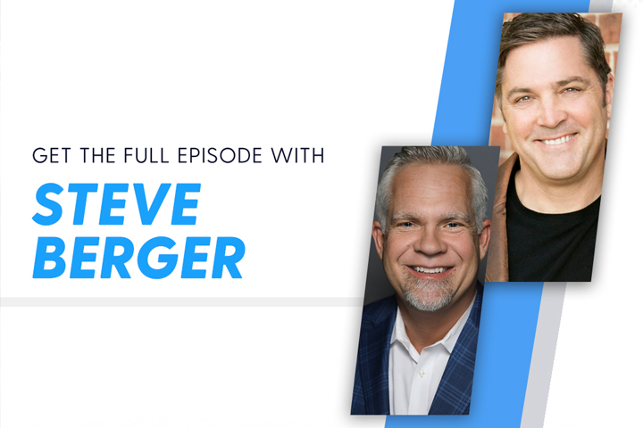 In 'On the Edge with Ken Harrison,' Steve Berger Discusses How the Depth of His Relationship with God Saved Him on His Darkest Day.