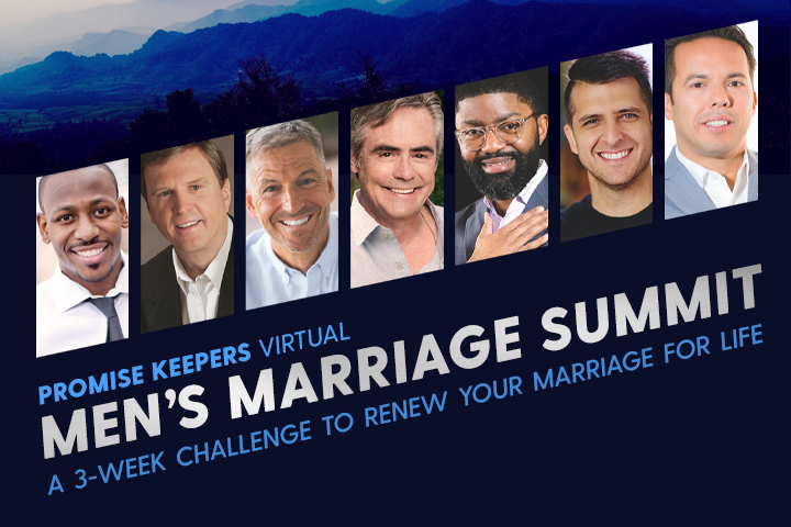 Promise Keepers Virtual Marriage Summit Returns Favorite Speakers Gary Rosberg, Crawford Loritts, Samuel Rodriguez, Dan Seaborn and Brad Stine to the Promise Keepers Stage