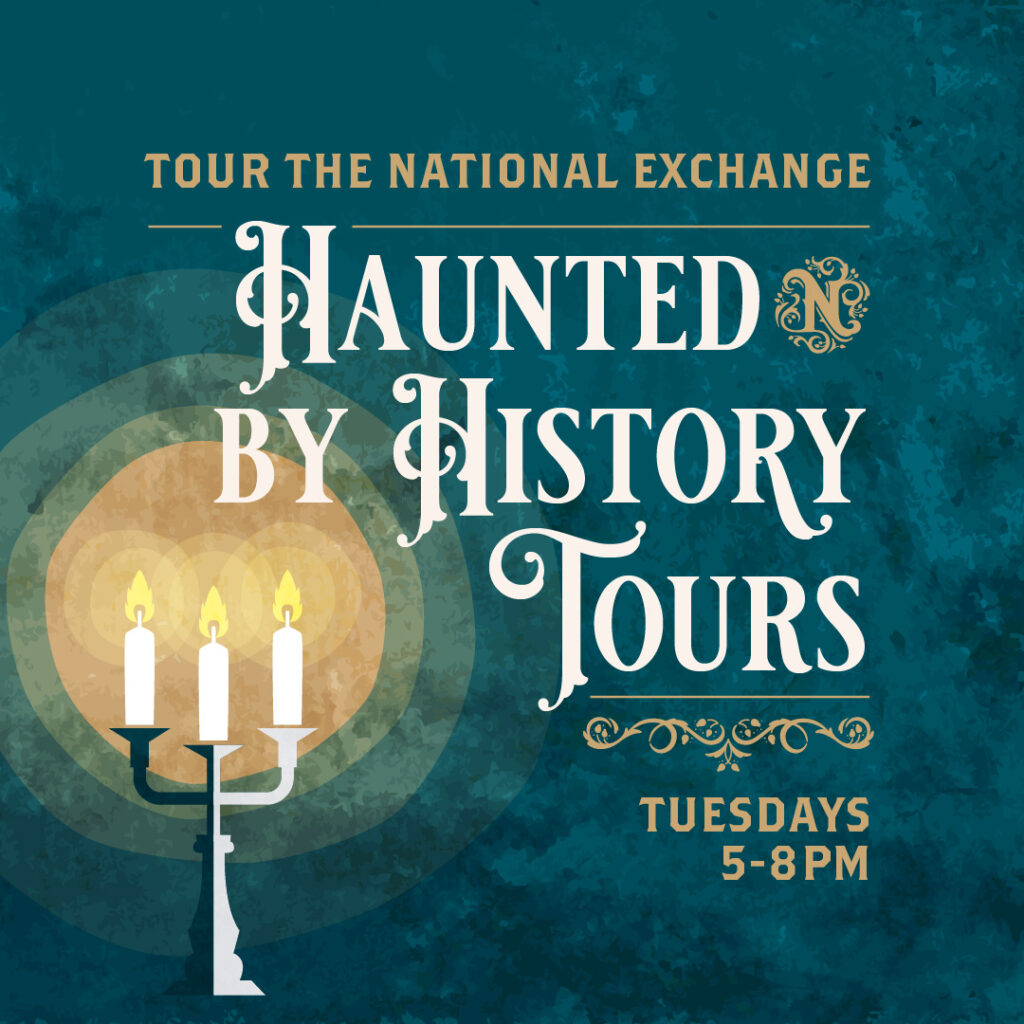Haunted by History TOurs at The National Exchange Hotel