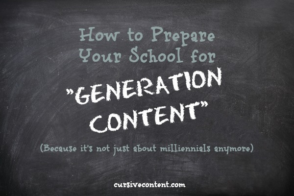 How to Prepare Your School for Generation Content