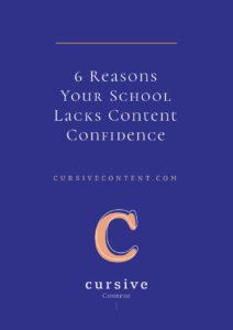 6 Reasons Your School Lacks Content Confidence