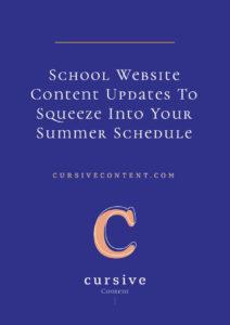 School Website Content Updates To Squeeze Into Your Summer Schedule