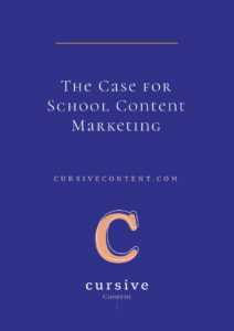 The Case for School Content Marketing