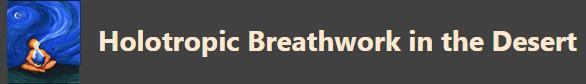 Holotropic Breathwork in the Desert Logo