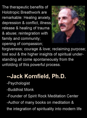 Jack Kornfield quote on Stan Grof, Michael Stone, Holotropic Breathwork Weekend Workshop Retreat, Arizona, Nevada, Colorado, Utah