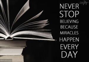 11-Never-stop-believing-because