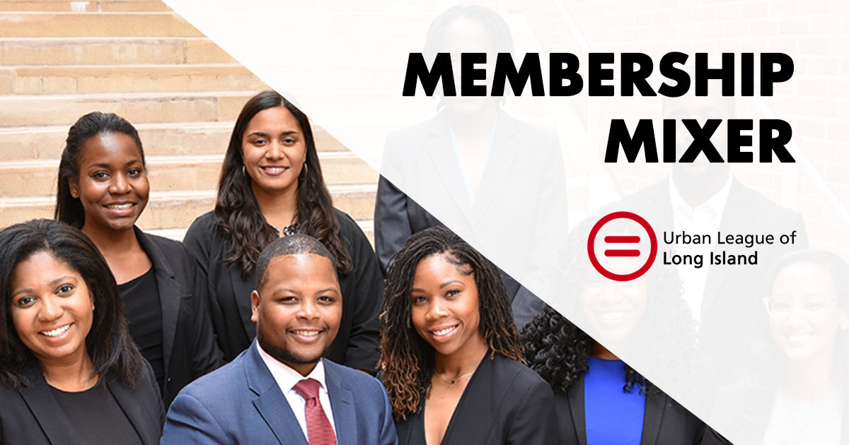 urban league of long island membership mixer