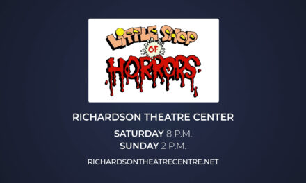 """Little Shop of Horrors"" Continues at Richardson Theatre Centre"