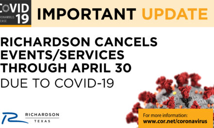 Richardson Cancels Events AND Services Through April 30 Due to COVID-19