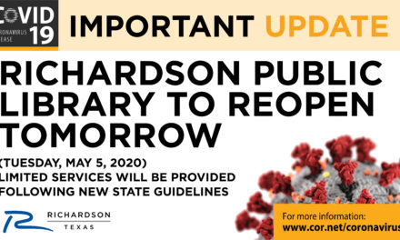 RICHARDSON PUBLIC LIBRARY TO REOPEN TOMORROW (TUESDAY, MAY 5, 2020)