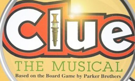 """""""Clue the Musical"""" at Repertory Company Theatre for One Weekend Only"""