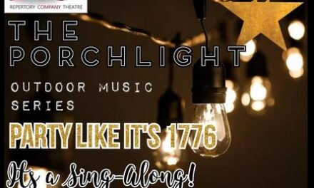 """""""Party Like It's 1776"""" at RCT's Outdoor Porchlight Theatre Nov. 7"""