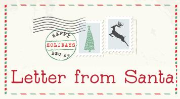 """Letter From Santa"" Registration Deadline is Dec. 7"