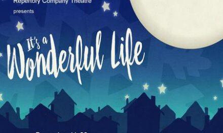 """""""It's a Wonderful Life"""" Begins at RCT Dec. 11"""