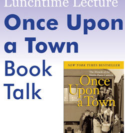 """Virtual Lunchtime Lecture March 10: """"Once Upon a Town"""""""