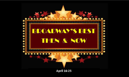 "RCT's ""Broadway's Best"" Begins April 16"