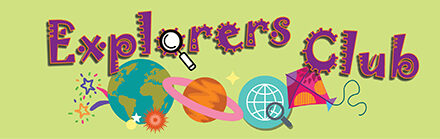Explorers Club Kicks off June 8