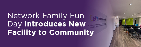 Network Family Fun Day Introduces New Facility to Community