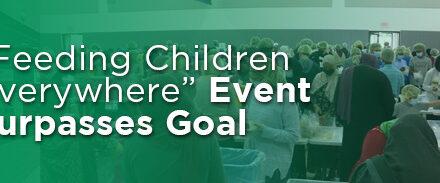 """""""Feeding Children Everywhere"""" Event Surpasses Goal"""
