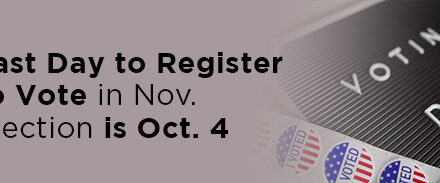 Last Day to Register to Vote in November Election is Oct. 4